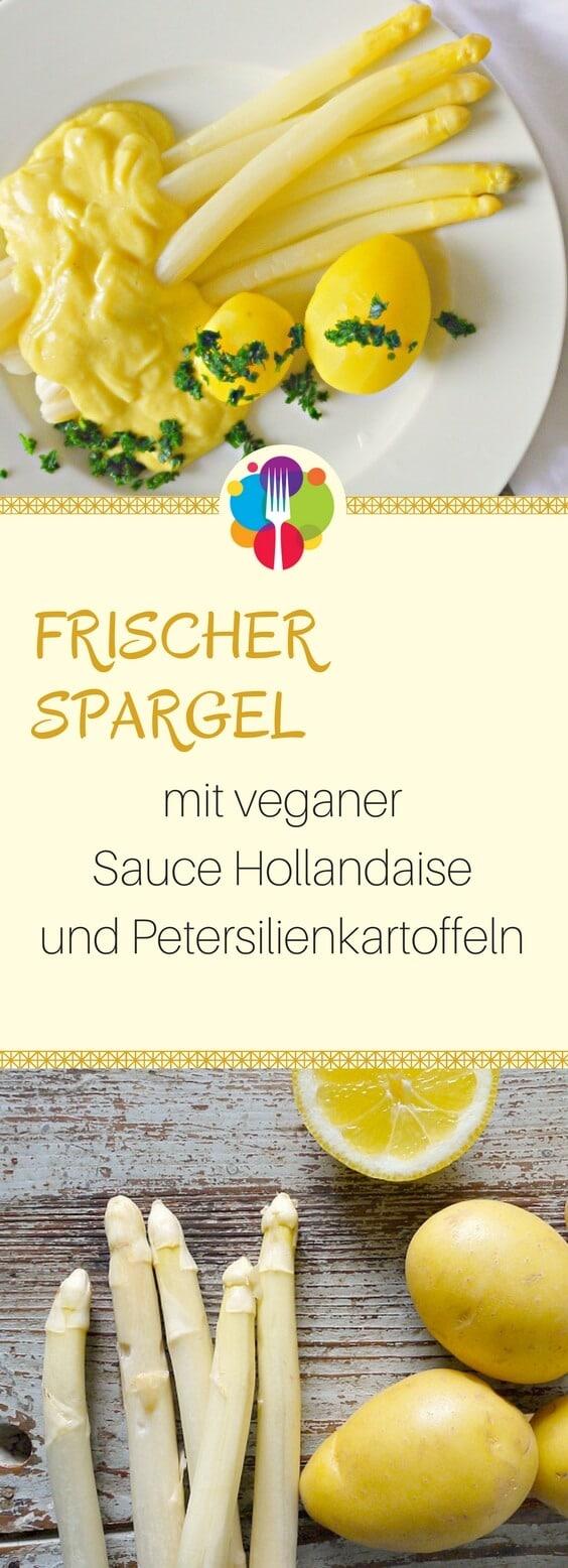 Vegane Sauce Hollandaise Spargel vegan